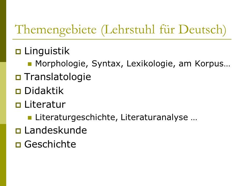 Themengebiete (Lehrstuhl für Deutsch)
