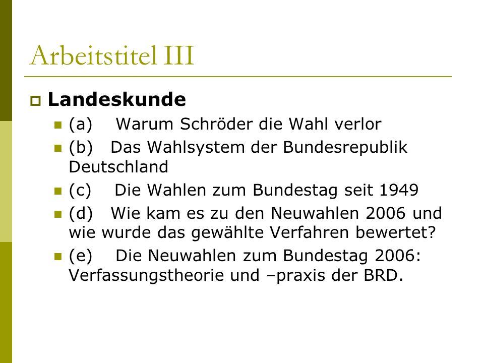 Arbeitstitel III Landeskunde (a) Warum Schröder die Wahl verlor