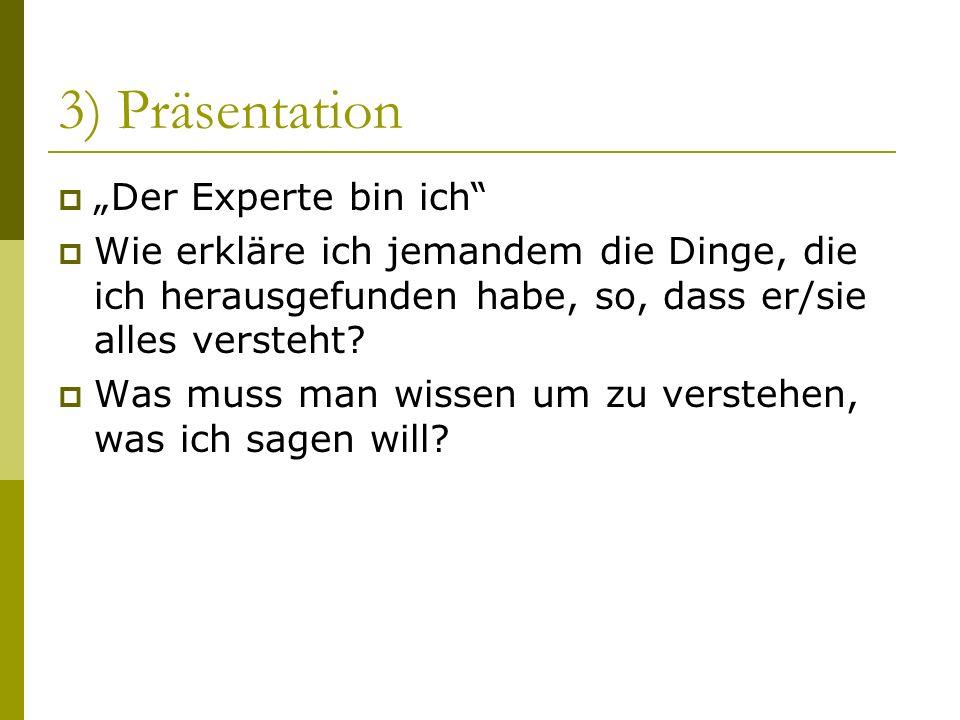 """3) Präsentation """"Der Experte bin ich"""