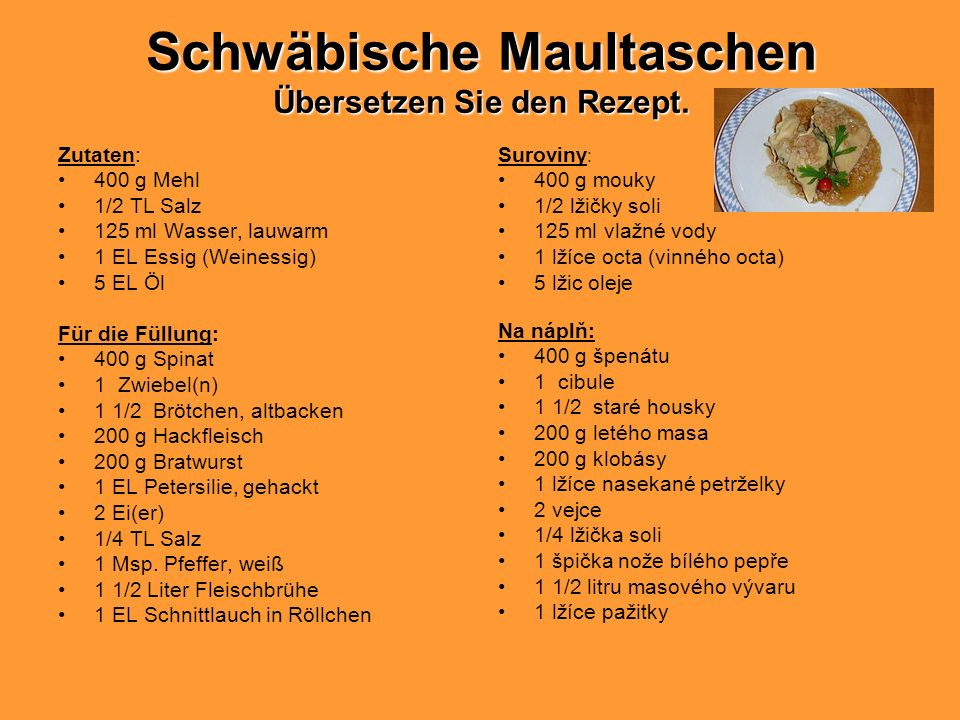 Schwäbische Maultaschen Übersetzen Sie den Rezept.