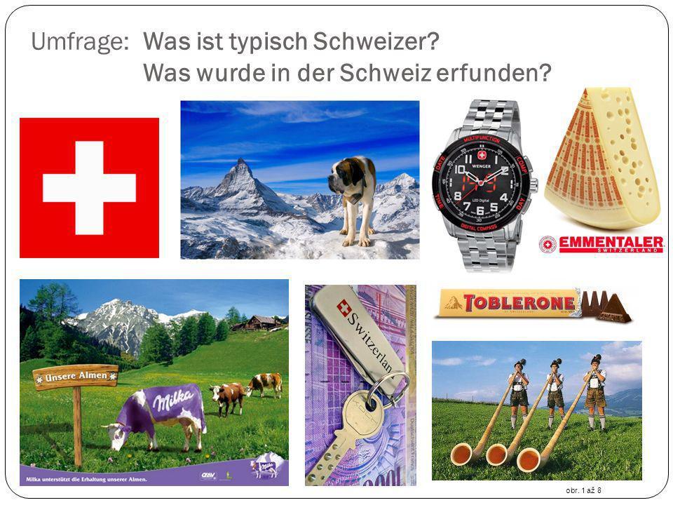 Umfrage: Was ist typisch Schweizer Was wurde in der Schweiz erfunden
