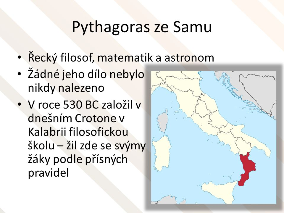 Pythagoras ze Samu Řecký filosof, matematik a astronom