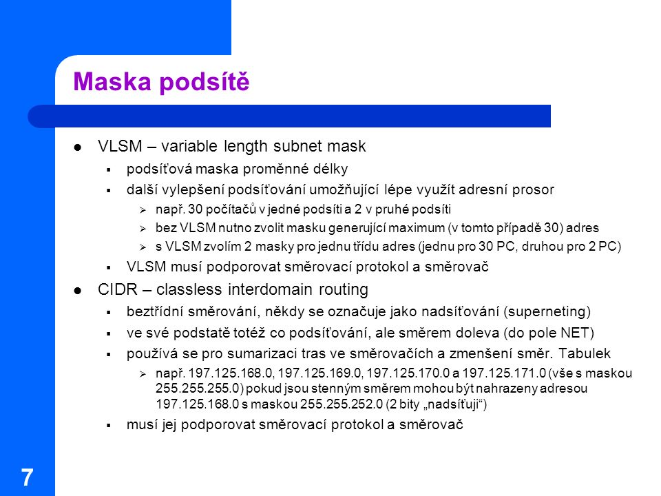 Maska podsítě VLSM – variable length subnet mask