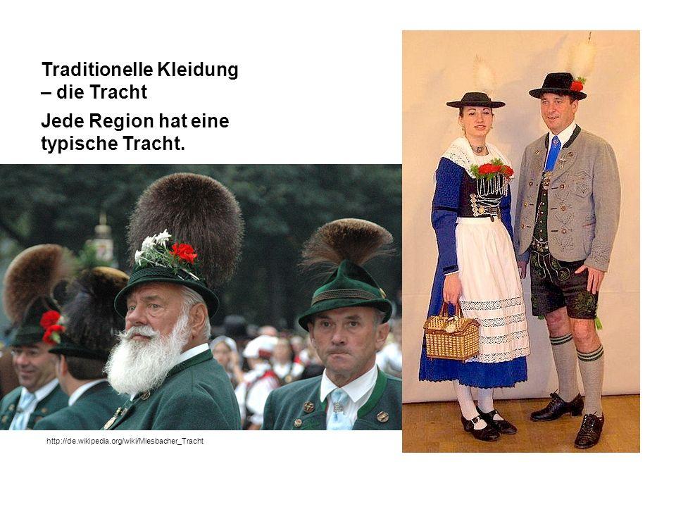 Traditionelle Kleidung – die Tracht