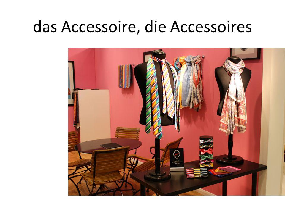 das Accessoire, die Accessoires