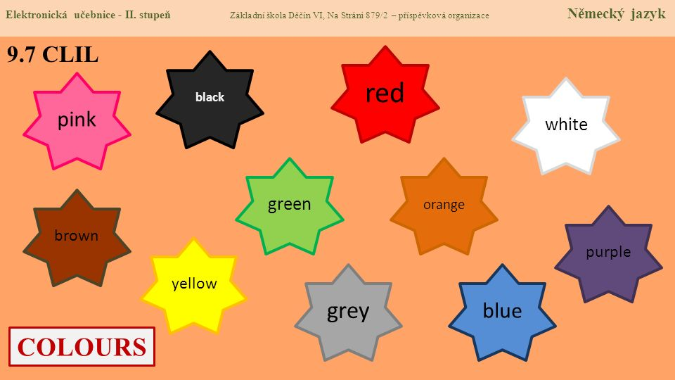 red COLOURS grey 9.7 CLIL pink blue white green brown purple yellow