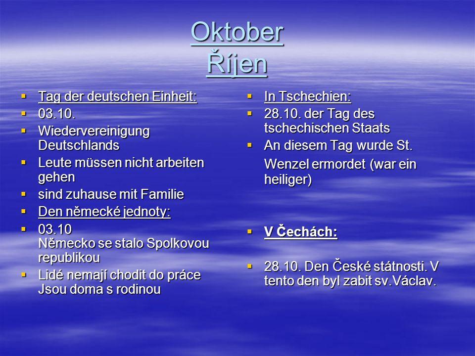 Oktober Říjen Tag der deutschen Einheit: 03.10.