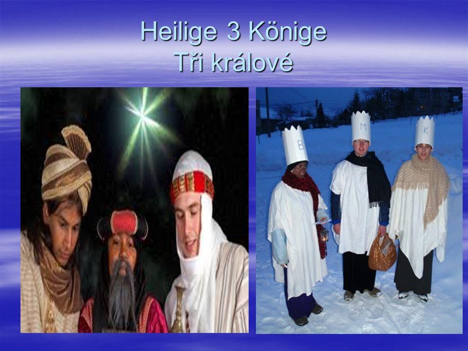 Heilige 3 Könige Tři králové