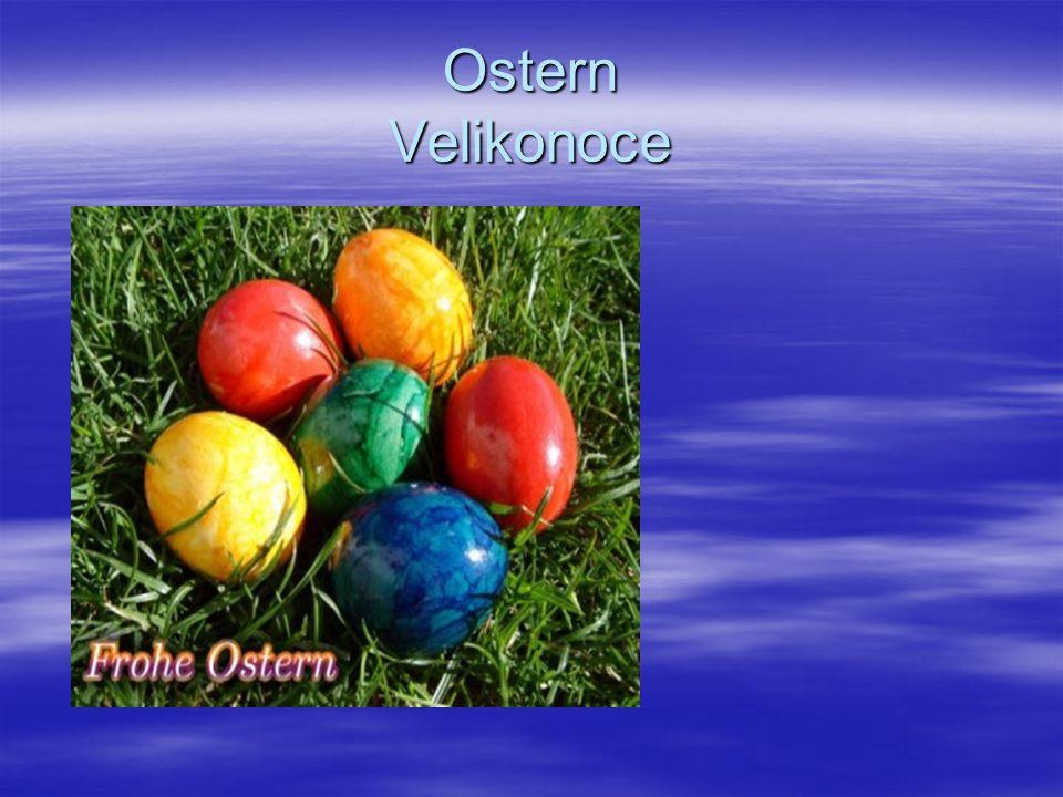 Ostern Velikonoce