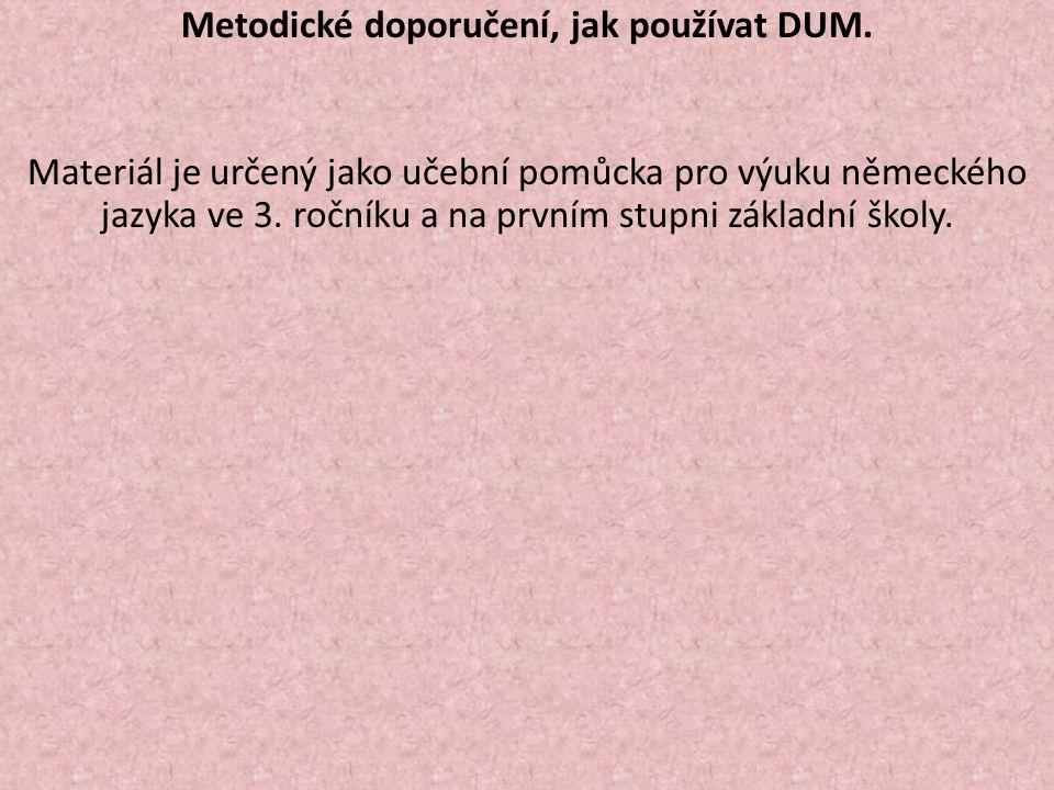 Metodické doporučení, jak používat DUM.