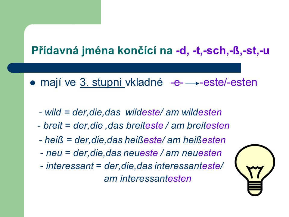 Přídavná jména končící na -d, -t,-sch,-ß,-st,-u