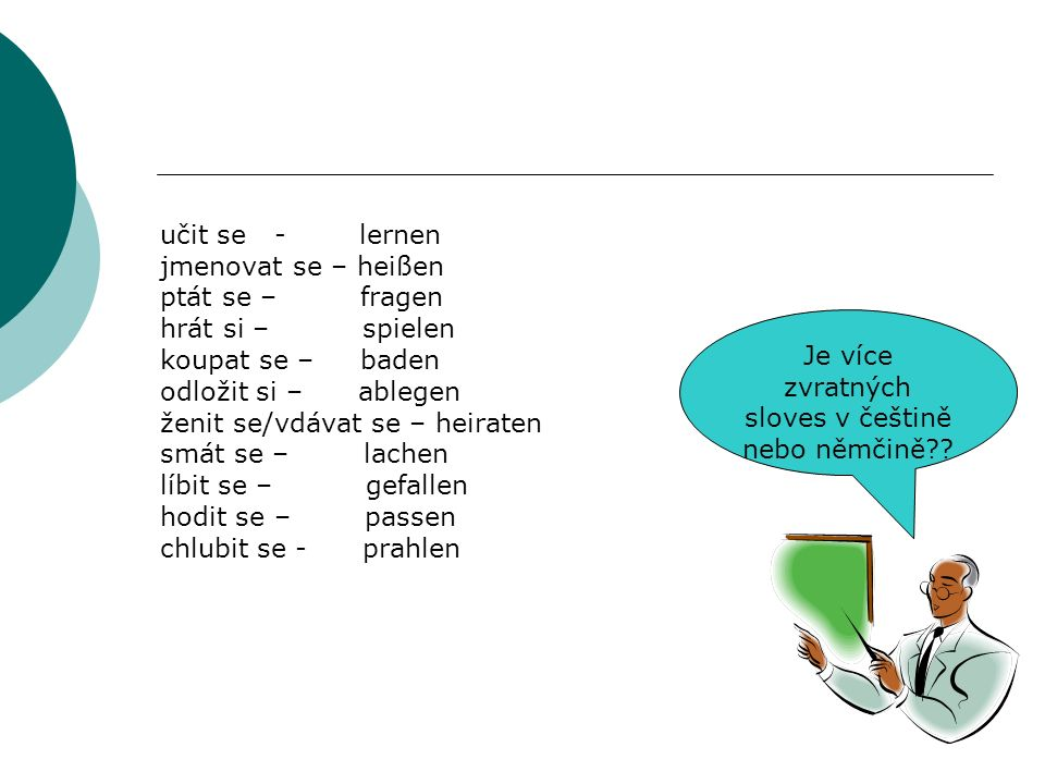 Je více zvratných sloves v češtině nebo němčině