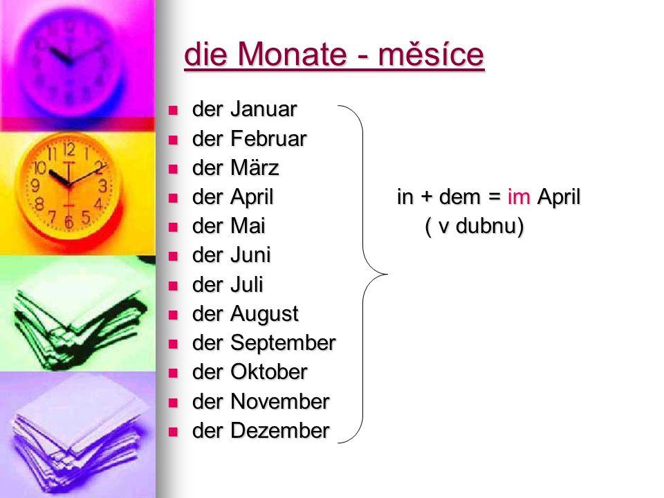die Monate - měsíce der Januar der Februar der März