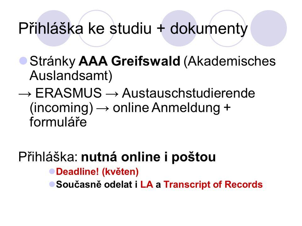Přihláška ke studiu + dokumenty