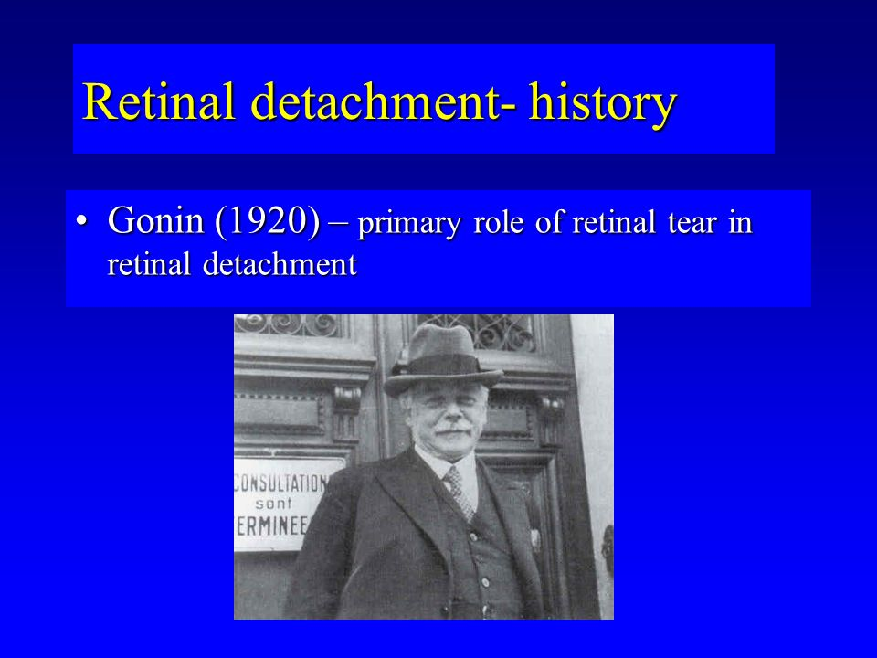 Retinal detachment- history