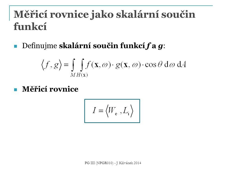 Měřicí rovnice jako skalární součin funkcí