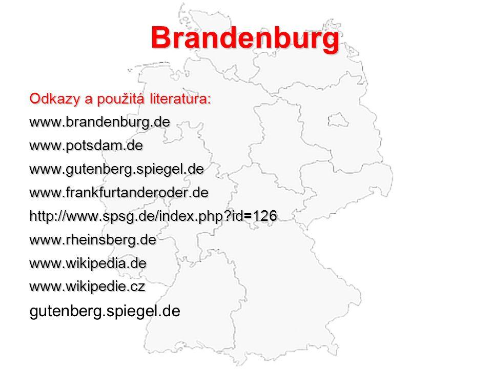 Brandenburg gutenberg.spiegel.de Odkazy a použitá literatura: