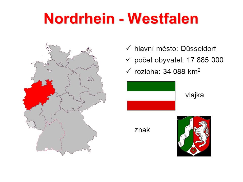 Nordrhein - Westfalen hlavní město: Düsseldorf