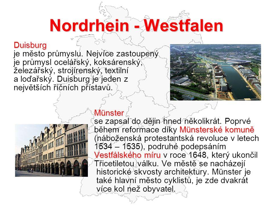 Nordrhein - Westfalen Duisburg je město průmyslu. Nejvíce zastoupený