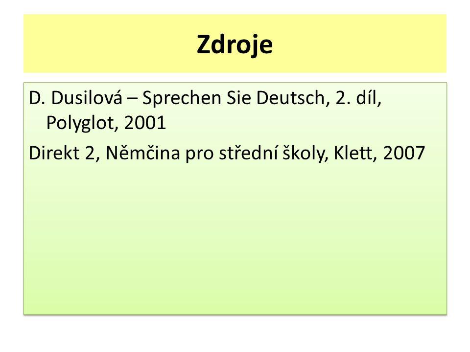 Zdroje D. Dusilová – Sprechen Sie Deutsch, 2.