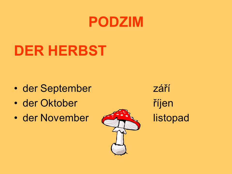 PODZIM DER HERBST der September září der Oktober říjen