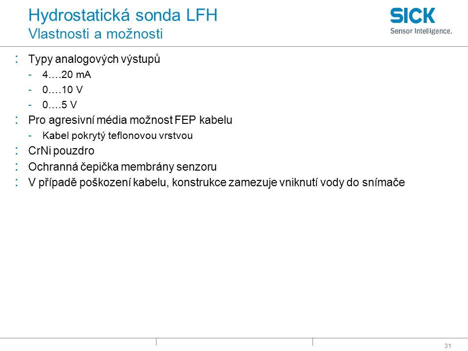 Hydrostatická sonda LFH Vlastnosti a možnosti