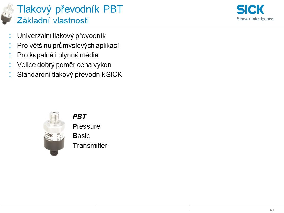 Tlakový převodník PBT Základní vlastnosti