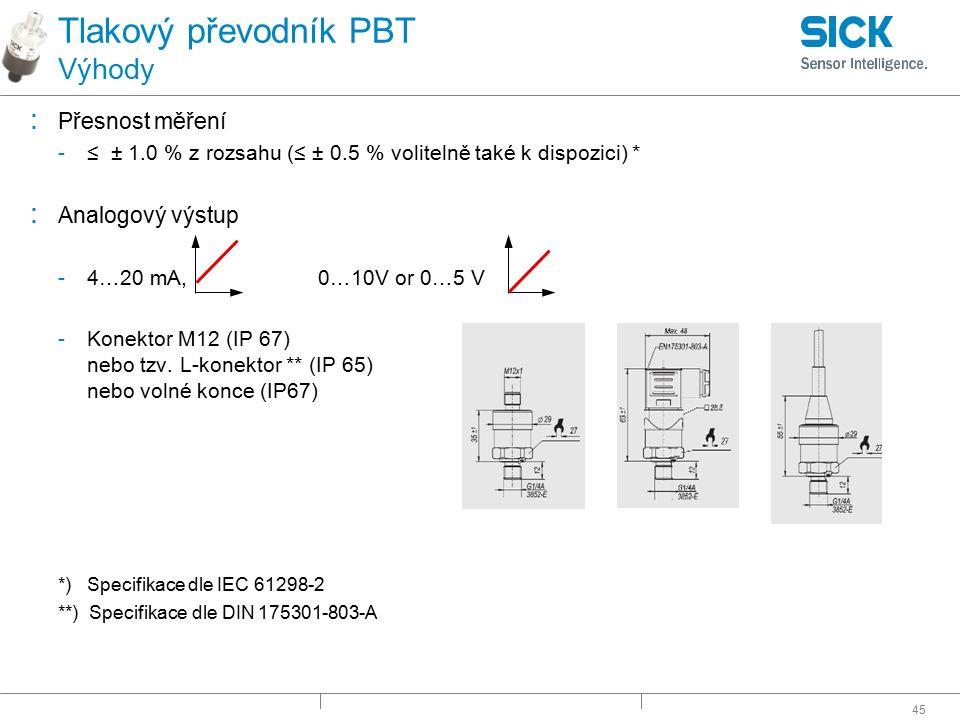 Tlakový převodník PBT Výhody