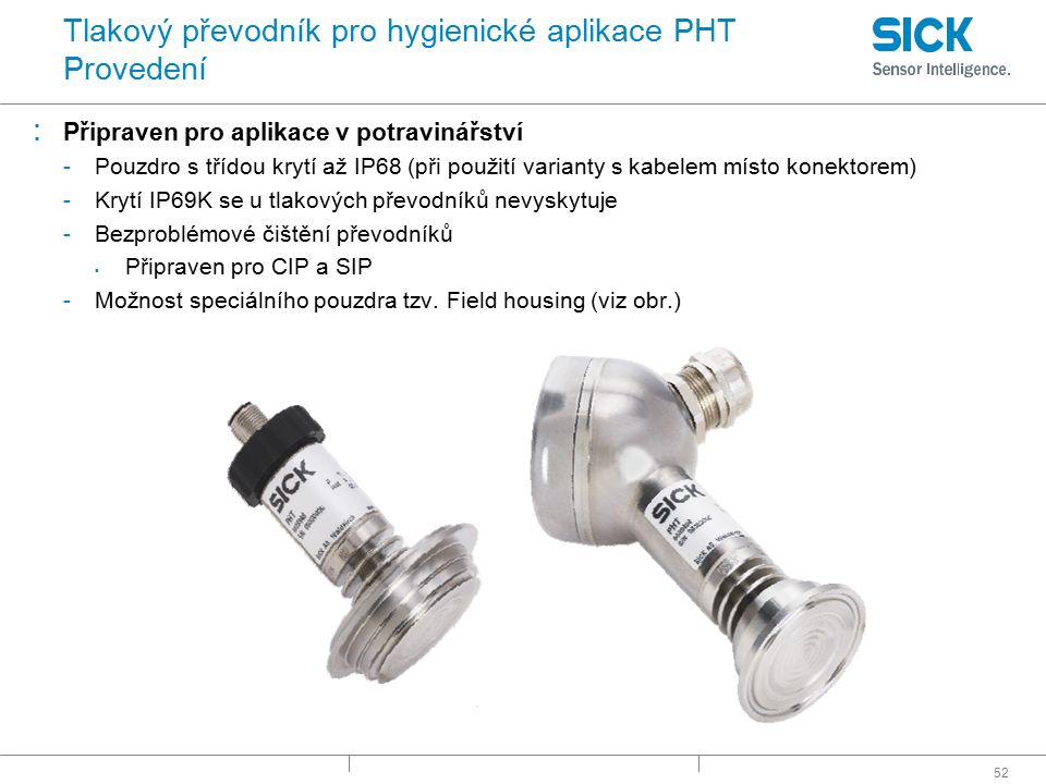 Tlakový převodník pro hygienické aplikace PHT Provedení