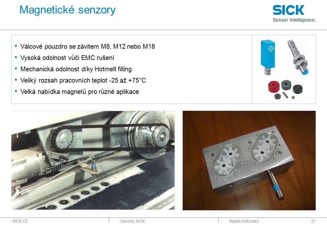 Magnetické senzory Válcové pouzdro se závitem M8, M12 nebo M18