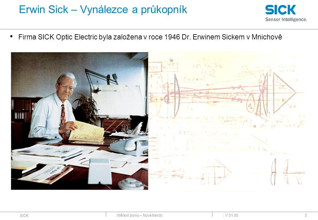 Erwin Sick – Vynálezce a průkopník