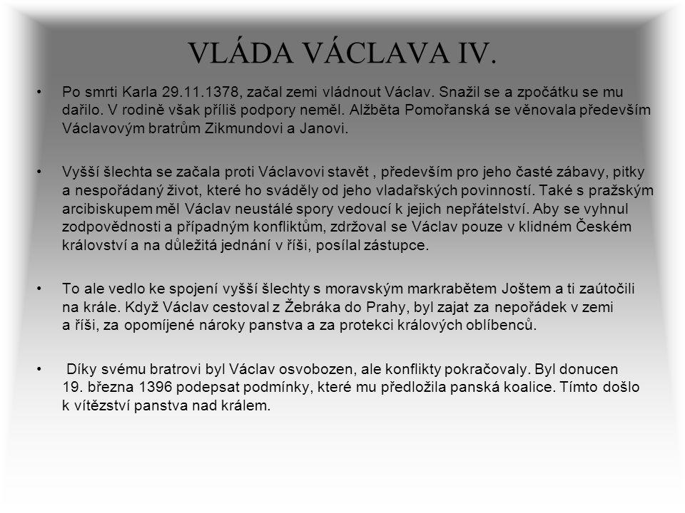 VLÁDA VÁCLAVA IV.
