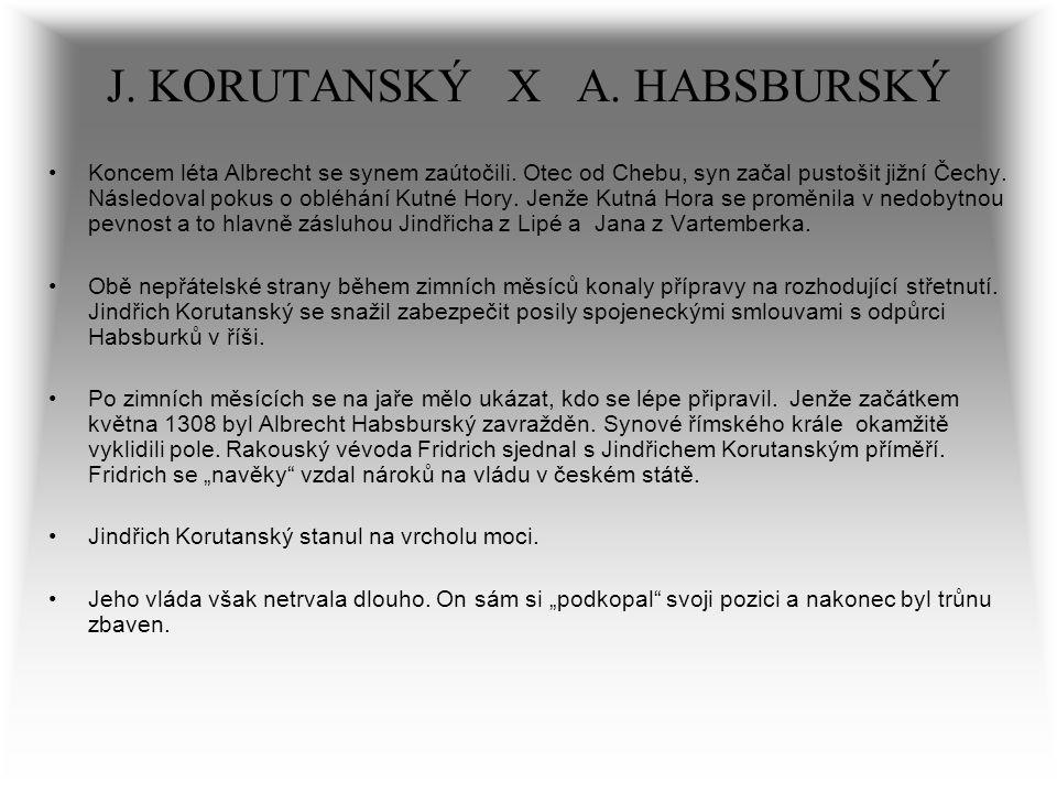 J. KORUTANSKÝ X A. HABSBURSKÝ