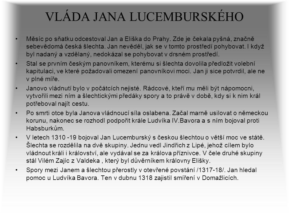 VLÁDA JANA LUCEMBURSKÉHO