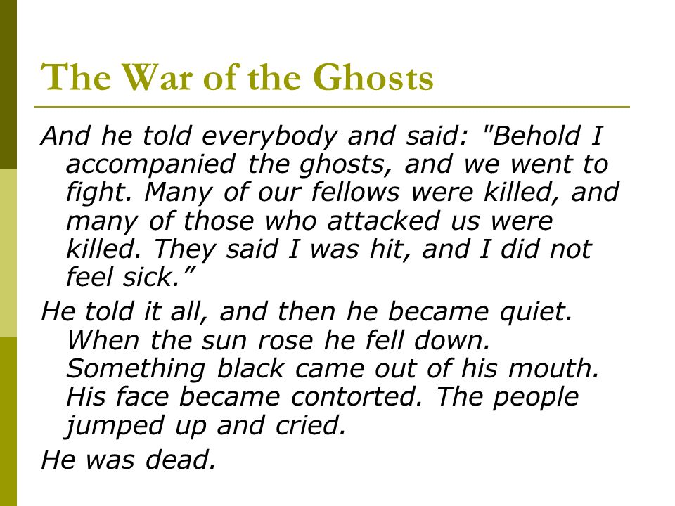 The War of the Ghosts