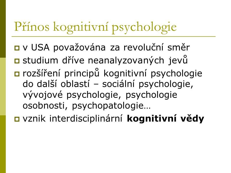Přínos kognitivní psychologie