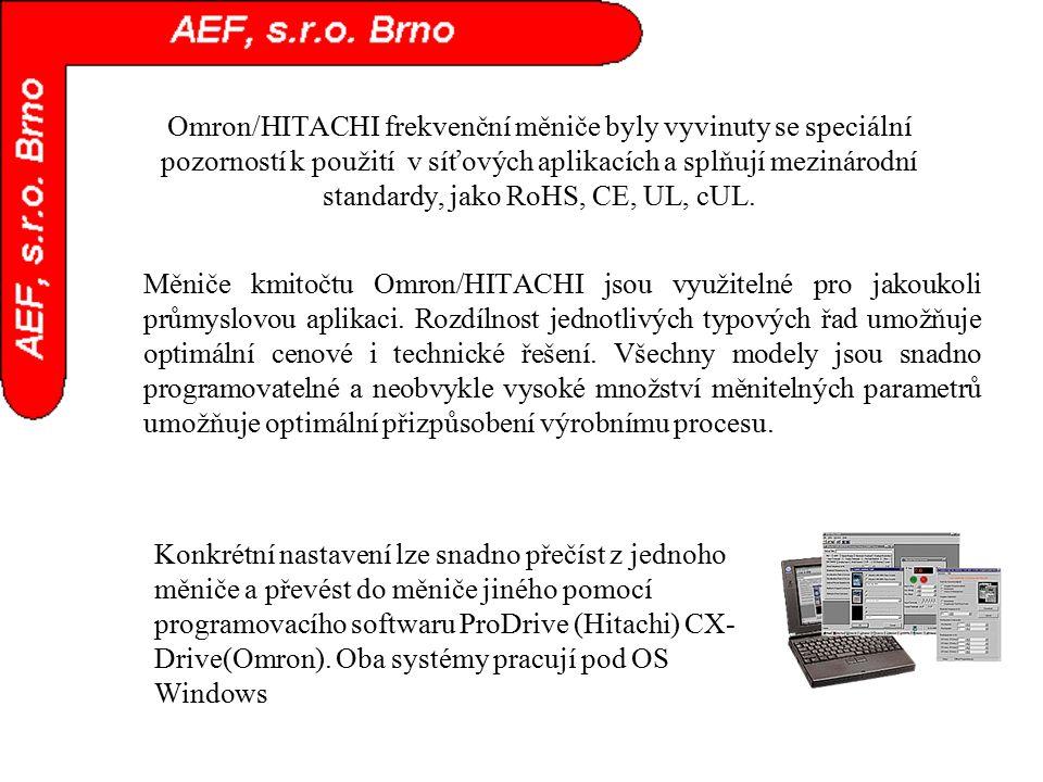 Omron/HITACHI frekvenční měniče byly vyvinuty se speciální pozorností k použití v síťových aplikacích a splňují mezinárodní standardy, jako RoHS, CE, UL, cUL.