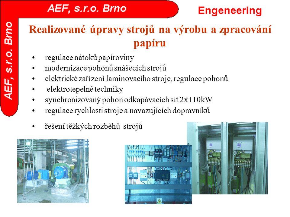 Realizované úpravy strojů na výrobu a zpracování papíru