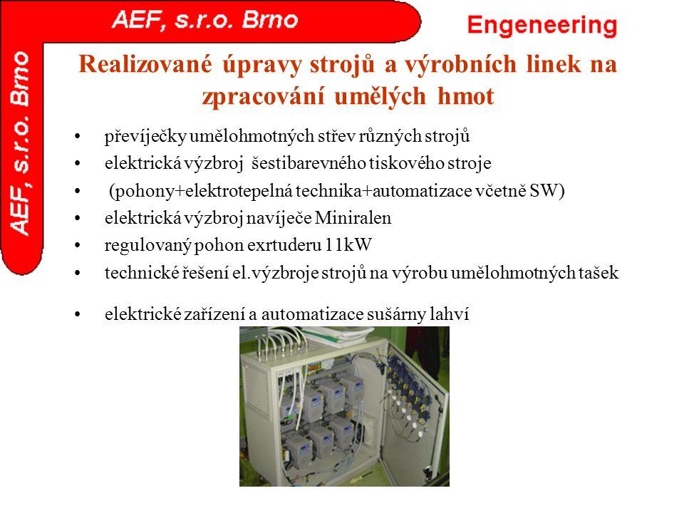 Realizované úpravy strojů a výrobních linek na zpracování umělých hmot