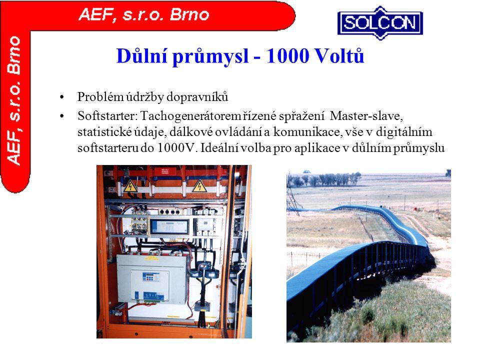 Důlní průmysl - 1000 Voltů Problém údržby dopravníků