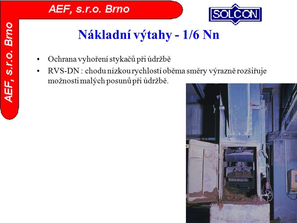 Nákladní výtahy - 1/6 Nn Ochrana vyhoření stykačů při údržbě