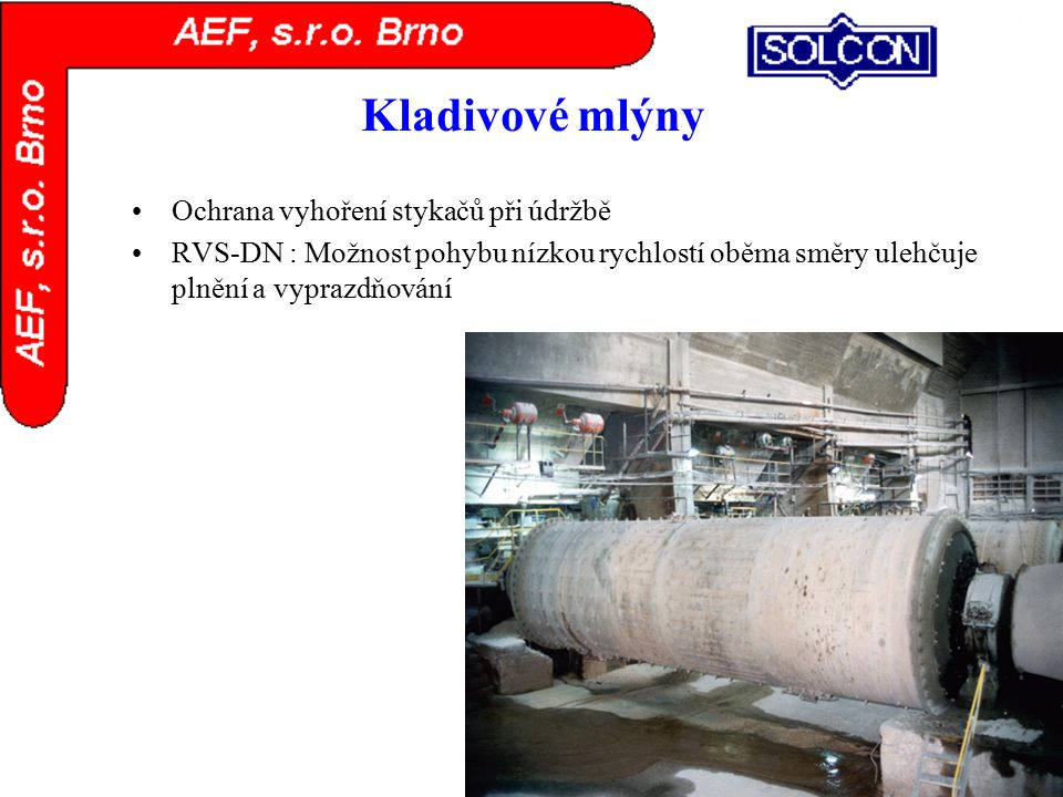 Kladivové mlýny Ochrana vyhoření stykačů při údržbě