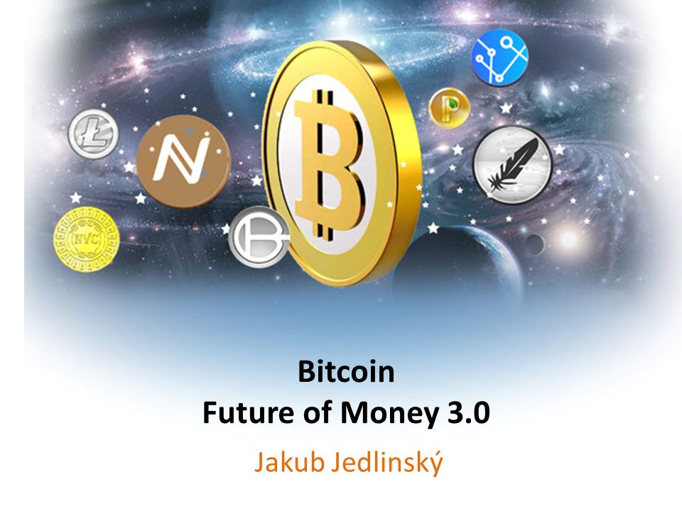 Bitcoin Future of Money 3.0