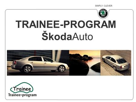 TRAINEE-PROGRAM ŠkodaAuto