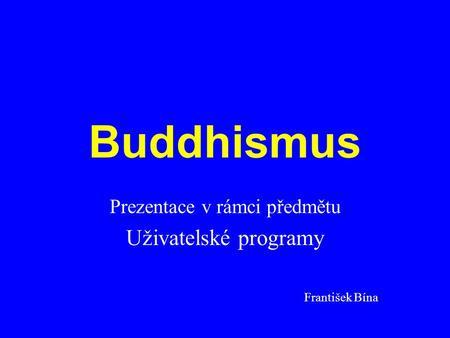 buddhistická seznamovací pravidla seznamka kitty