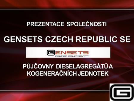 GENSETS CZECH REPUBLIC SE