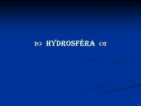  HYDROSFÉRA  created by: Wolf & Pipes ®.