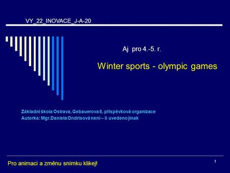 Aj pro r. Winter sports - olympic games