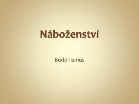 buddhistická seznamovací pravidla námluvy a randění