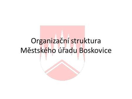 71d663e3dd9 Organizační struktura Městského úřadu Boskovice